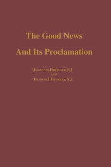 The Good News and its Proclamation