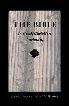Bible In Greek Christian Antiquity