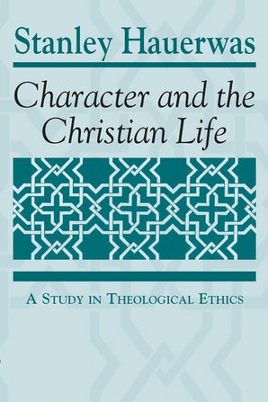 Character and the Christian Life book image