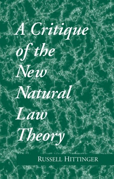 Critique of the New Natural Law Theory