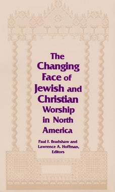 Changing Face of Jewish and Christian Worship in North America