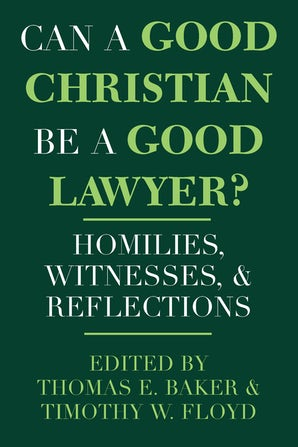 Can a Good Christian Be a Good Lawyer? book image