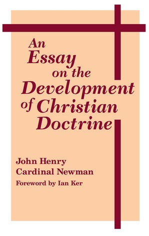 Essay on the Development of Christian Doctrine, An book image