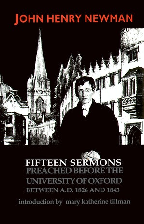 Fifteen Sermons Preached before the University of Oxford Between A.D. 1826 and 1843 book image