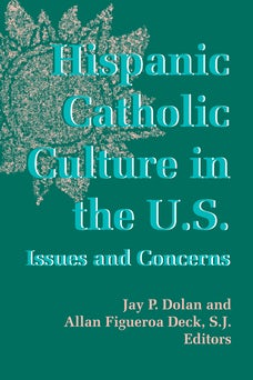 Hispanic Catholic Culture in the U.S.