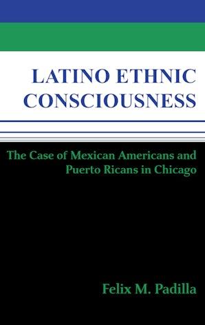 Latino Ethnic Consciousness book image