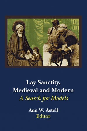 Lay Sanctity, Medieval and Modern book image