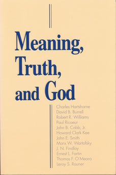 Meaning, Truth, and God