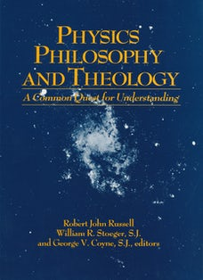 Physics, Philosophy, and Theology
