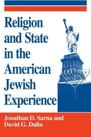 Religion and State in the American Jewish Experience book image