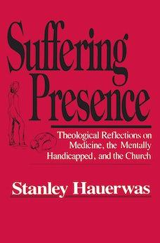 Suffering Presence