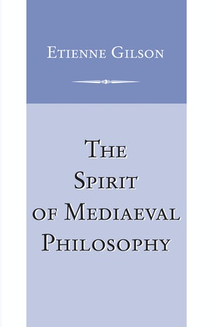Spirit of Mediaeval Philosophy, The book image