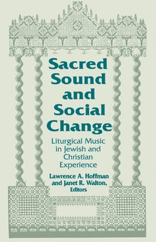 Sacred Sound and Social Change