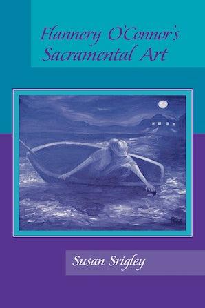 Flannery O'Connor's Sacramental Art book image
