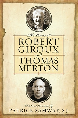Letters of Robert Giroux and Thomas Merton, The book image