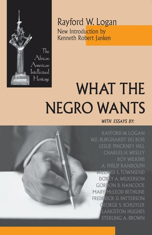 What the Negro Wants book image