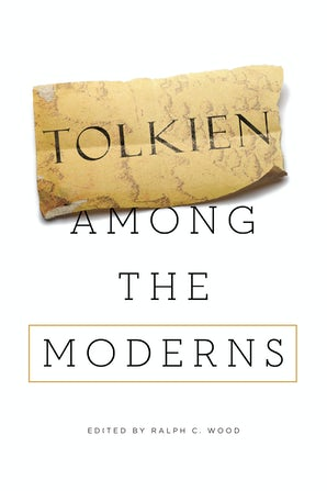 Tolkien among the Moderns book image