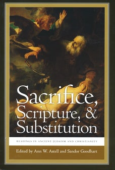 Sacrifice, Scripture, and Substitution