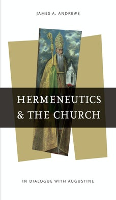 Hermeneutics and the Church