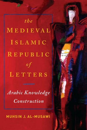Medieval Islamic Republic of Letters, The book image