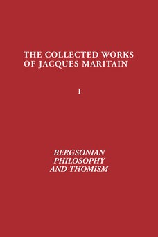 Bergsonian Philosophy and Thomism