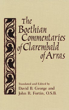 Boethian Commentaries of Clarembald of Arras