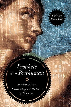 Prophets of the Posthuman book image