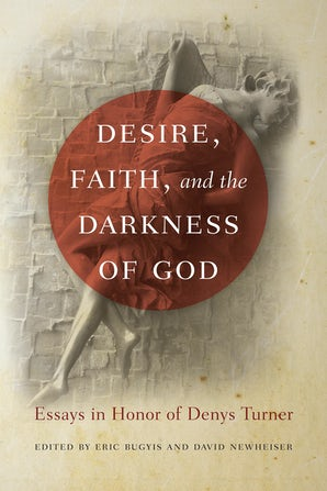 Desire, Faith, and the Darkness of God book image