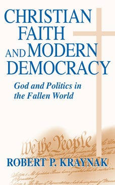 Christian Faith and Modern Democracy