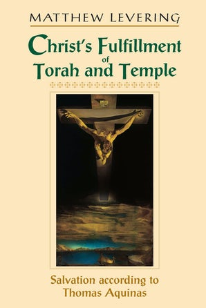 Christ's Fulfillment of Torah and Temple book image