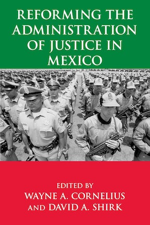 Reforming the Administration of Justice in Mexico book image