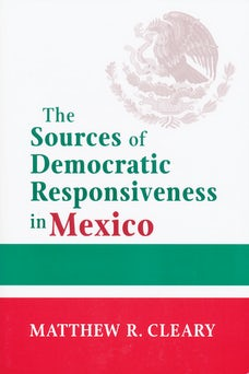 Sources of Democratic Responsiveness in Mexico