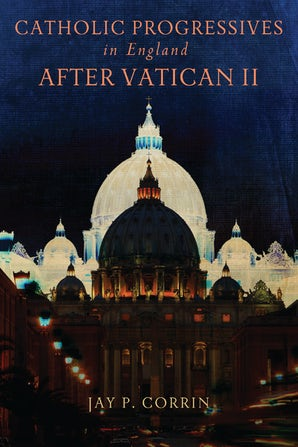 Catholic Progressives in England after Vatican II book image