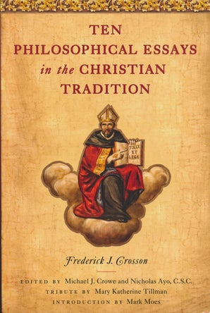 Ten Philosophical Essays in the Christian Tradition book image