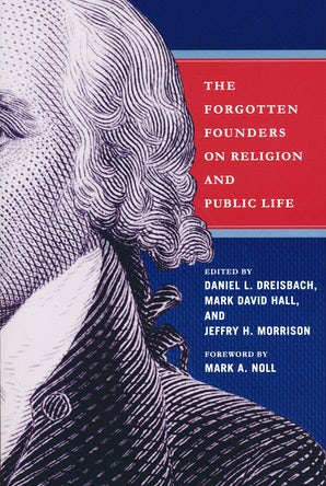 Forgotten Founders on Religion and Public Life book image
