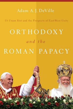 Orthodoxy and the Roman Papacy book image