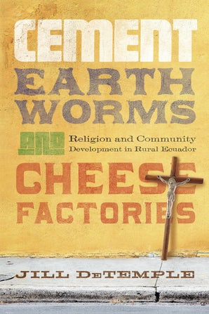 Cement, Earthworms, and Cheese Factories book image
