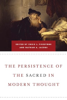 Persistence of the Sacred in Modern Thought