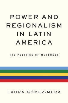 Power and Regionalism in Latin America