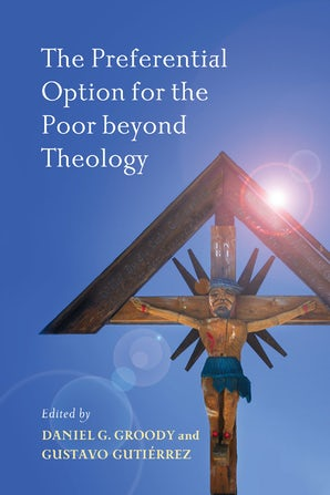 The Preferential Option for the Poor beyond Theology book image
