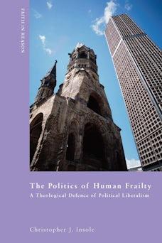 The Politics of Human Frailty