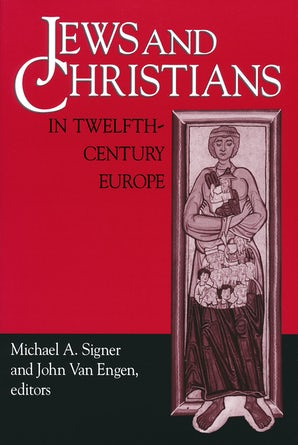 Jews and Christians in Twelfth-Century Europe book image