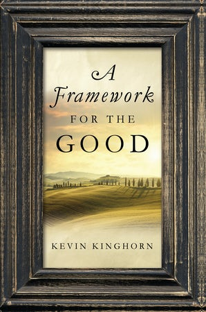 A Framework for the Good book image