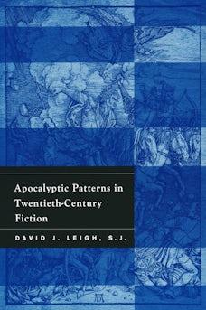 Apocalyptic Patterns in Twentieth-Century Fiction
