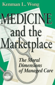 Medicine and the Marketplace
