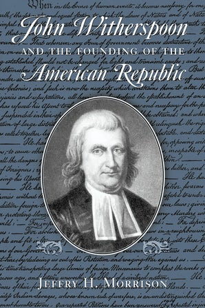 John Witherspoon and the Founding of the American Republic book image
