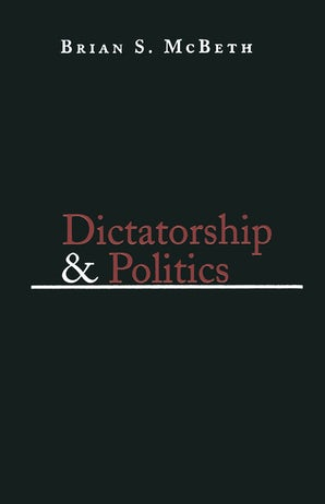 Dictatorship and Politics book image
