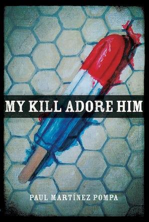 My Kill Adore Him book image
