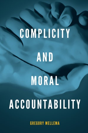 Complicity and Moral Accountability book image