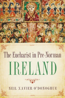 Eucharist in Pre-Norman Ireland